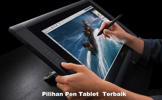 Pilihan Pen Tablet Terbaik Untuk Design
