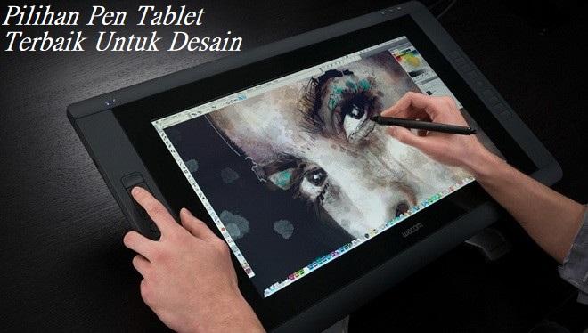 Pilihan Pen Tablet Terbaik